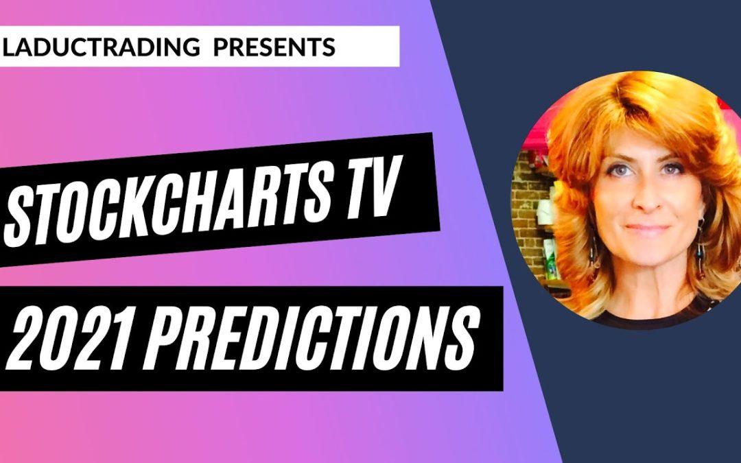 StockChartsTV 2021 Predictions