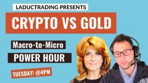 Macro-To-Micro-Power-Hour-Crypto-Vs.-Gold