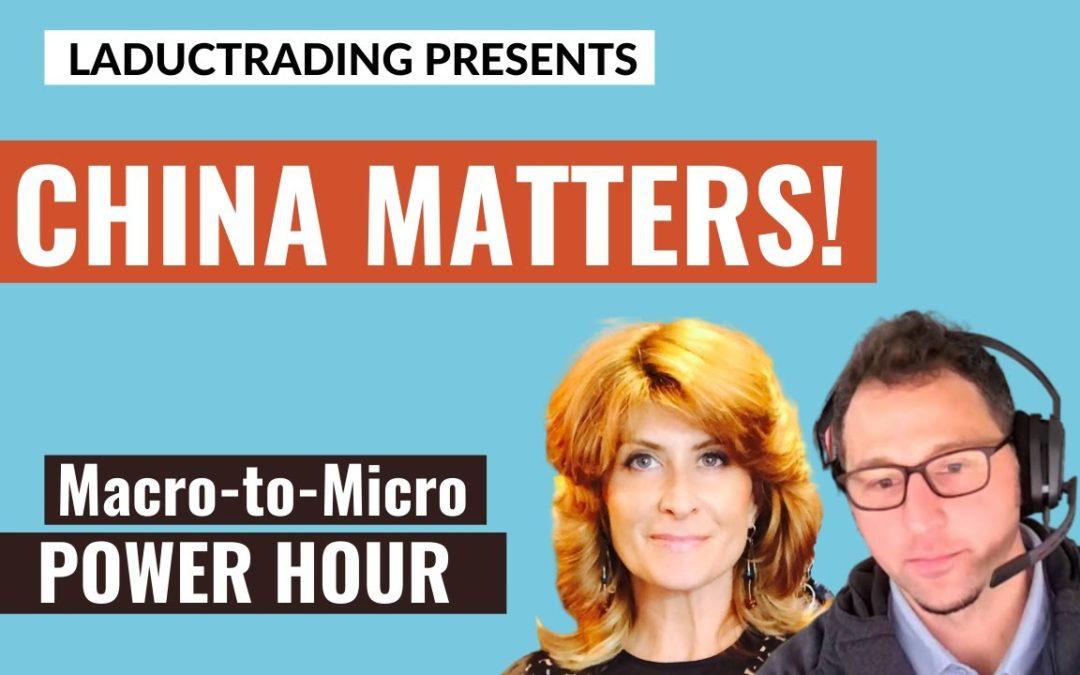 Macro-to-Micro Power Hour: China Matters
