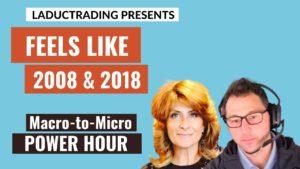 Macro-to-Micro-Power-Hour-Feels-Like-2008-and-2018