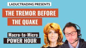 Macro-to-Micro-Power-Hour-The-Tremor-Before-The-Quake